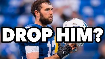 Is it Time To Drop Andrew Luck?   Fantasy Football