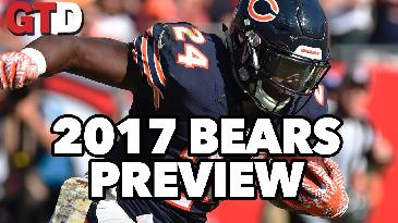2017 NFL Team Previews: Chicago Bears | Game Time Decisions