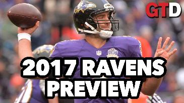 2017 NFL Team Previews: Baltimore Ravens | Game Time Decisions