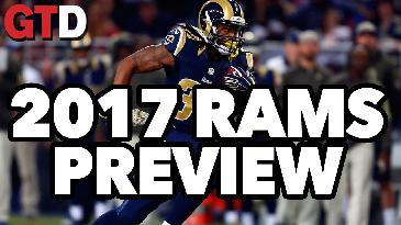 2017 NFL Team Previews: Los Angeles Rams | Game Time Decisions