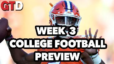Week 3 College Football Preview | Game Time Decisions