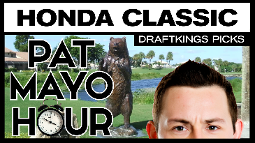 Honda Classic DraftKings Picks and Preview | Pat Mayo Hour