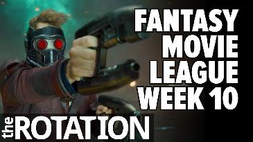 Fantasy Movie League: Spring Week 10 Preview | The Rotation