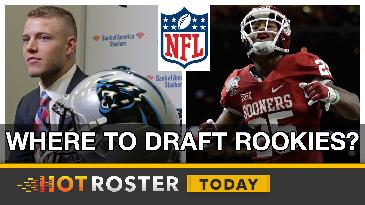 Where Do You Draft This Years Rookies? | HotRoster Today