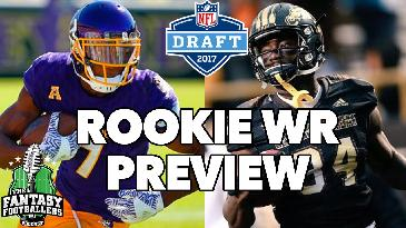 2017 Rookie WR Preview | Fantasy Footballers