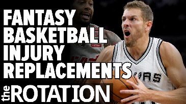 Fantasy basketball: Injury Replacements w/ Frank Stampfl | The Rotation
