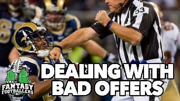 2017 Fantasy Football: How To Properly Deal With Bad Trade Offers | Fantasy Footballers