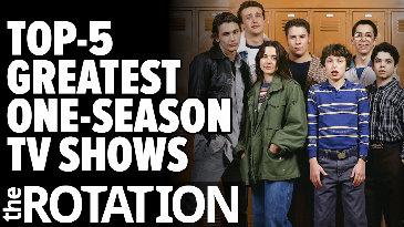 Top-5 Greatest One-Season T.V. Shows | The Rotation