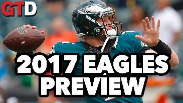 2017 NFL Team Previews: Philadelphia Eagles | Game Time Decisions