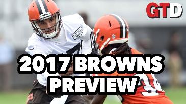 2017 NFL Team Previews: Cleveland Browns | Game Time Decisions