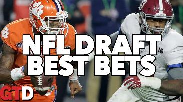 2017 NFL Draft: Props and Best Bets | Game Time Decisions