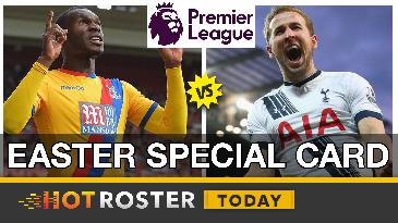 2017 Fantasy EPL: Easter Special Card | HotRoster Today